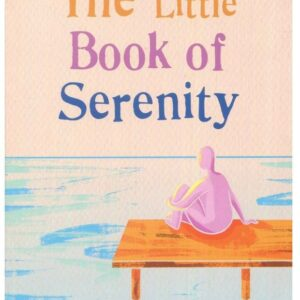 Little Book of Serenity